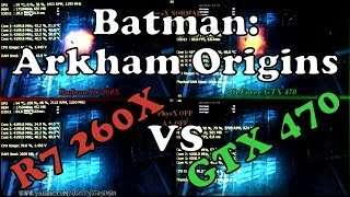 preview picture of video 'Batman: Arkham Origins | AMD R7 260X vs Nvidia GTX 470 | PC Benchmark Comparison [REAL FPS]'
