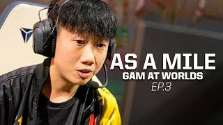 GAM at Worlds #3: As a Mile.