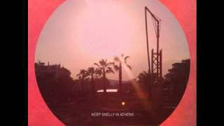 """Video thumbnail of """"Keep Shelly in Athens - In Love With Dusk"""""""
