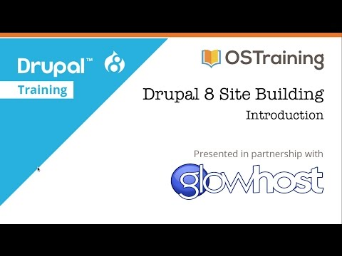 Drupal 8 Site Building, Lesson 1: Introduction to the Course - YouTube
