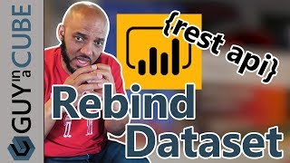 Use the Power BI Rebind API to move from cached to Azure AS
