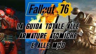 FALLOUT 76 - LA GUIDA TOTALE ALLE ARMATURE ATOMICHE E MODS: JETPACK, STEALTH BOY, AMMORTIZZATORI