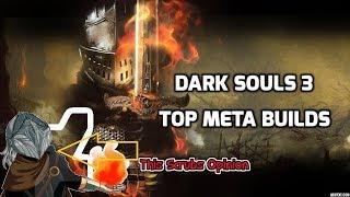Dark Souls 3 Top Meta Builds 2017