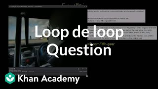 Loop De Loop Question