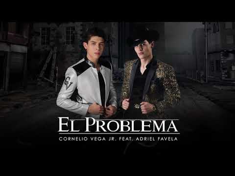 El Problema - Cornelio Vega y Su Dinastia Ft Adriel Favela