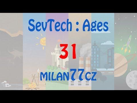 SevTech : Ages - E31   Metal Press   AGE 3