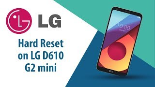 How to Hard Reset on LG G2 mini D610?