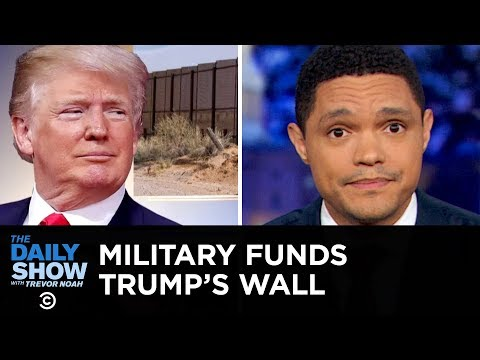 Trump Siphons Money for His Wall & A German Amusement Park Sparks Outrage  The Daily Show