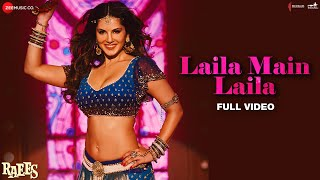 Laila Main Laila   Full Video | Raees | Shah Rukh Khan | Sunny Leone | Pawni Pandey | Ram Sampath