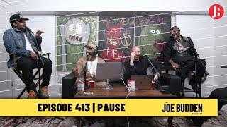 The Joe Budden Podcast - Pause