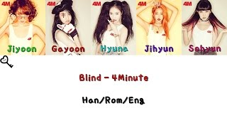 4Minute - Blind Color Coded [Han|Rom|Eng Lyrics]