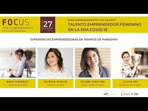 Foro Emprendimiento con talento - Sesión experiencias emprendedoras en tiempos de pandemia[;;;][;;;]