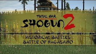 Let's Play Total War: Shogun 2 - Historical Battles (VH) - Battle of Nagashino!
