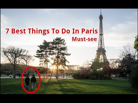 7 Best Things To Do In Paris – Attractions In France | Travel Fun Guide