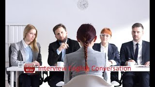 Interview English Conversation -Common Job Interview Questions and Best Answers