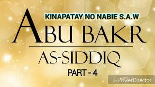 Part-4:Abu Bakr As-siddiq 》Kinapatay No Nabie S.a.w 》 Shiekh Faisal Banda Into