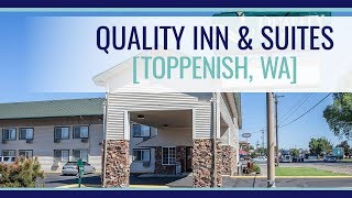 FOR SALE: Quality Inn & Suites - Toppenish, WA