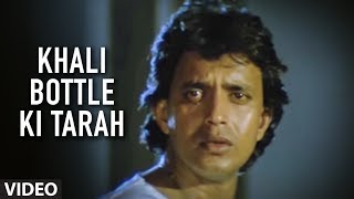 Khali Bottle Ki Tarah Full Song  Ilaaka  Mithun Chakraborty Madhuri Dixit