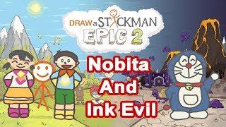 DORAEMON: NOBITA AND INK EVIL Draw a Stickman Epic 2 Gameplay - Nobita and Xuka Save Doraemon