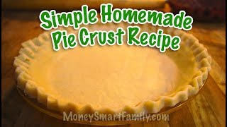 Simple Homemade Pie Crust Recipe with Crisco/Piecrust Recipe with Lard or Shortening (easy handmade)