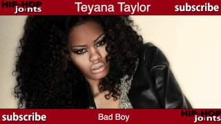 Bad Boy - Teyana Taylor (Feat. Honey Cocaine & B. Mac)