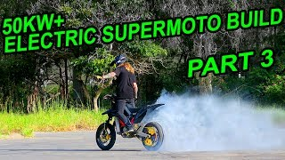 50KW ELECTRIC SUPERMOTO MX BUILD [EP 3] FIRST RIDE & HOSPITAL TRIP