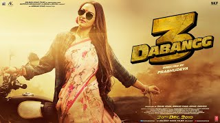 Dabangg 3 Rajjo Is Back Salman Khan Sonakshi Sinha Prabhu