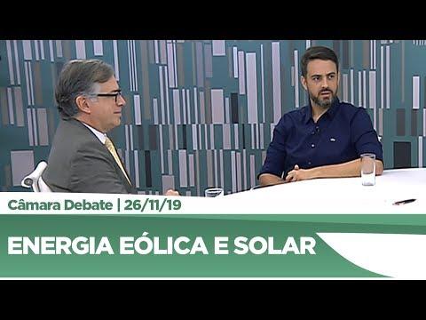 Produção de energia eólica e solar é tema de debate entre deputados