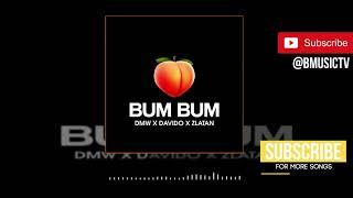 DMW X Davido X Zlatan   Bum Bum (OFFICIAL AUDIO 2019)