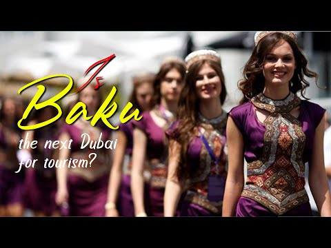 Download Is Baku The Next Dubai For Tourism? HD Mp4 3GP Video and MP3