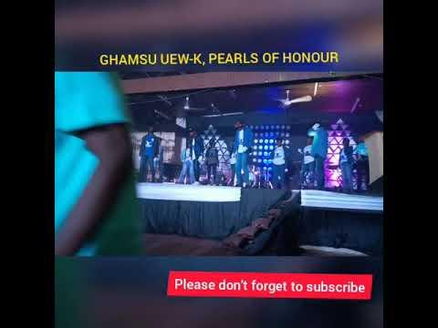 Ghamsu UEW-K, Pearls Of Honour Performance @A night of GLORY 💥💥💥