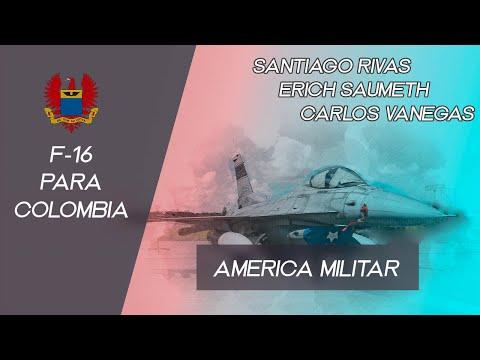Fuerza Aérea Colombiana - F-16 el próximo caza - Santiago Rivas, Erich Saumeth y Carlos Vanegas