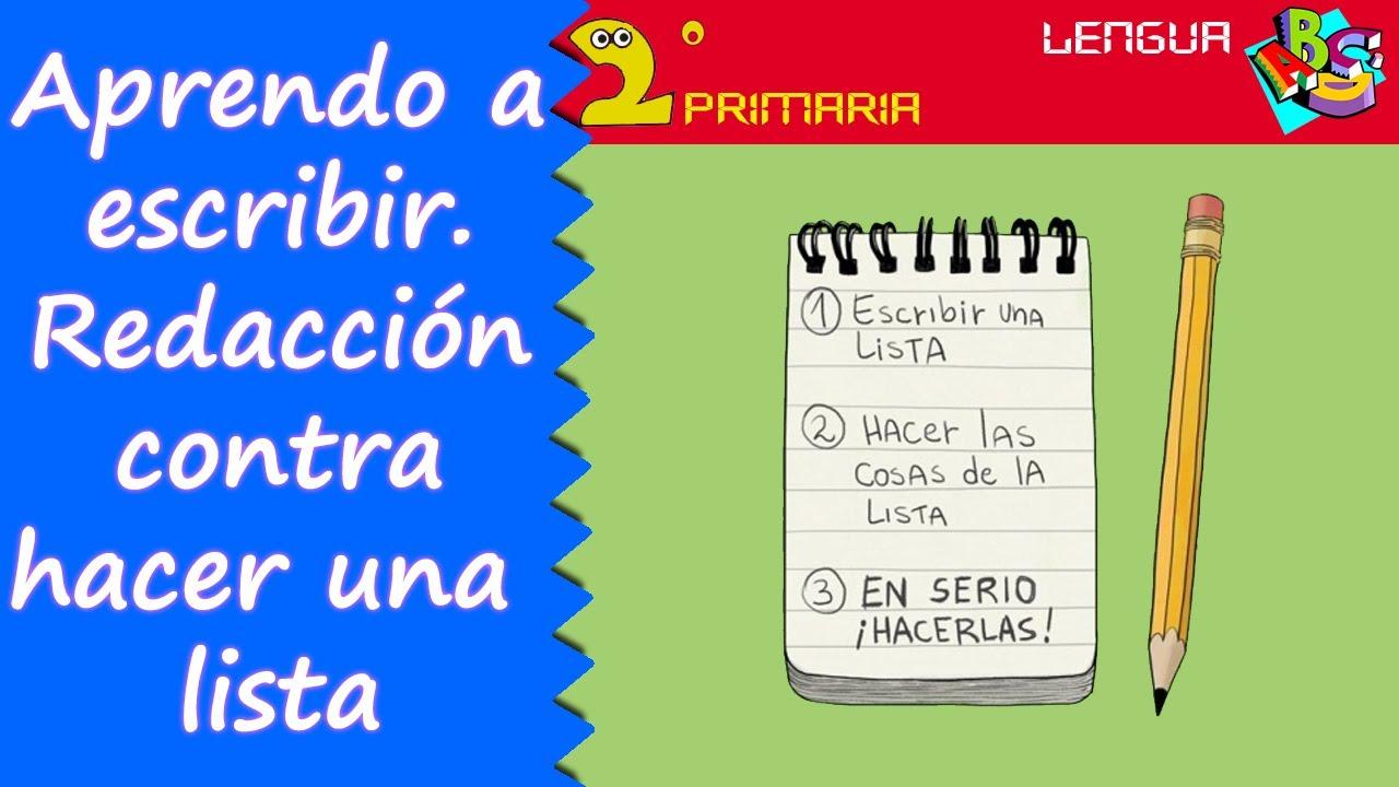 Lengua, 2º. Aprendo a escribir. La redacción 4: lista contra redacción