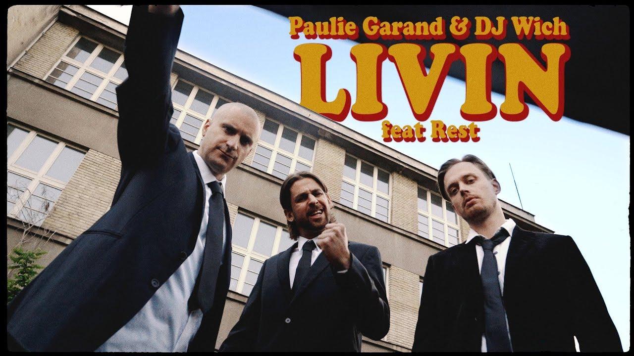 Paulie Garand & DJ Wich - Livin (feat. Rest)