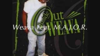 Weava Feat. M.A.J.O.R. - On The Wall