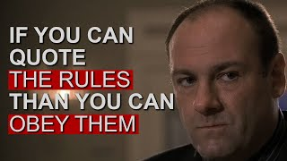Greatest The Sopranos Quotes And Sayings   If You Can Quote The Rules You Can Obey Them   VOLOSTONE