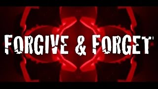 """The Animal In Me - """"Forgive & Forget"""" (Lyric Video)"""