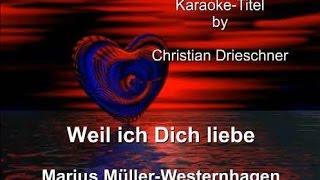 Weil Ich Dich Liebe - Westernhagen Marius