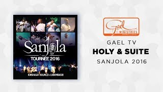Gael Music   Holy Is The Lord & SuiteSanjola 2016