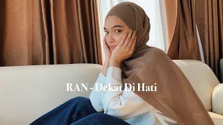 RAN - Dekat Di Hati (Cover By Mitty Zasia)