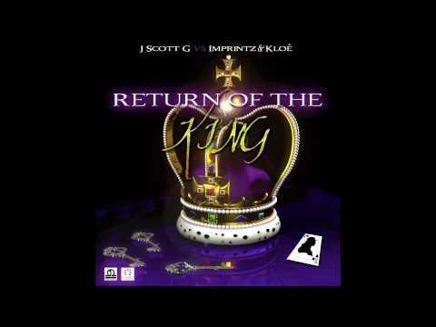 """J. Scott G. vs Imprintz & Kloe - """"Return Of The King"""""""