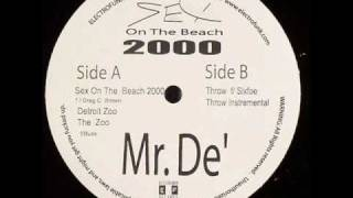 Mr. De' feat Greg C. Brown - Sex On The Beach 2000