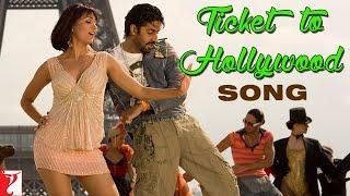 Ticket To Hollywood Song | Jhoom Barabar Jhoom | Abhishek