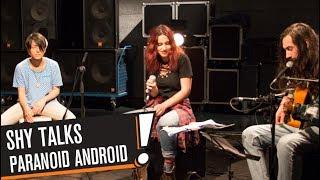 Shy Talks - Paranoid Android (B!P AKUSTİK)