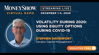 Volatility During 2020: Using Equity Options During Covid-19