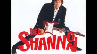 Del Shannon - What Kind of Fool Do You Think I Am