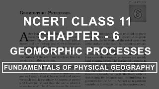 Geomorphic Processes - Chapter 6 Geography NCERT Class 11