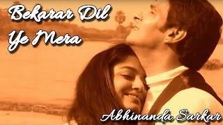 Bekarar Dil Ye Mera - Abhinanda Sarkar II BEST   - YouTube