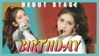 [Debut Stage] SOMI   BIRTHDAY, 전소미   BIRTHDAY Show Music Core 20190615