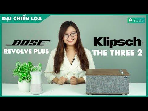 [Đại Chiến Loa] Klipsch the Three 2 vs Bose Soundlink Revolve Plus| Loa nào hơn ???